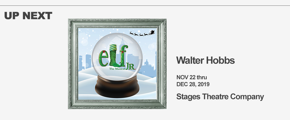 Up Next: Elf the Musical at Stages Theatre Company. Nov 22-Dec 28, 2019